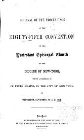 Journal of the Proceedings of the Annual Convention of the Protestant Episcopal Church in [of] the State of New York: Issues 85-87