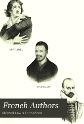 French Authors: A Hand-book of French Literature. Froissart --Living Writers
