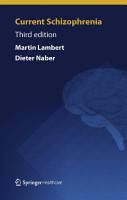 Current Schizophrenia PDF
