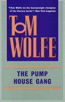 The Pump House Gang