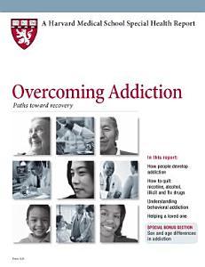Overcoming Addiction  Paths toward recovery PDF