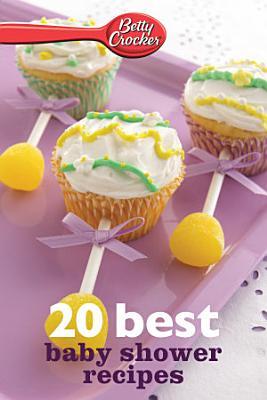 Betty Crocker 20 Best Baby Shower Recipes PDF
