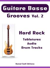 Guitare Basse Grooves Vol. 2: Hard Rock