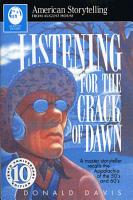 Listening for the Crack of Dawn PDF