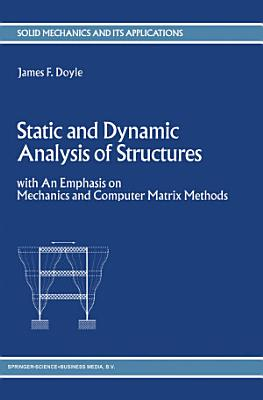 Static and Dynamic Analysis of Structures