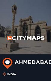 City Maps Ahmedabad India