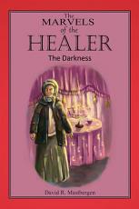 The Marvels of the Healer  The Darkness PDF