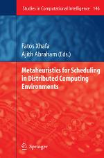 Metaheuristics for Scheduling in Distributed Computing Environments