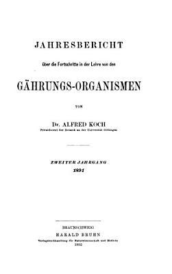 Jahresbericht   ber die Fortschritte in der Lehre von den G  hrungs Organismen PDF