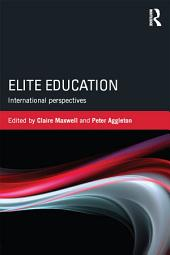 Elite Education: International perspectives