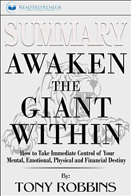 Summary  Awaken the Giant Within  How to Take Immediate     PDF
