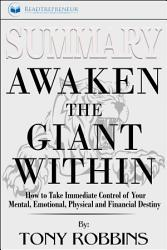 Summary: Awaken the Giant Within: How to Take Immediate ...