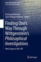 Finding One   s Way Through Wittgenstein   s Philosophical Investigations PDF