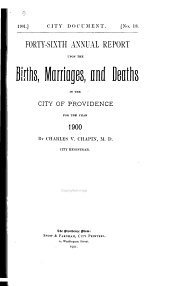 Annual Report Upon the Births, Marriages and Deaths in the City of Providence