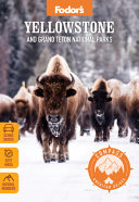 Compass American Guides  Yellowstone and Grand Teton National Parks PDF