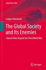 The Global Society and Its Enemies