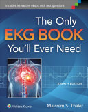 The Only EKG Book You ll Ever Need PDF