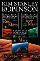 The Complete Mars Trilogy  Red Mars  Green Mars  Blue Mars PDF