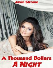 A Thousand Dollars a Night