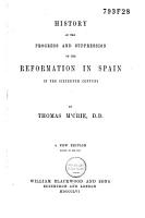 History of the Progress and Suppression of the Reformation in Spain in the 16th Century PDF