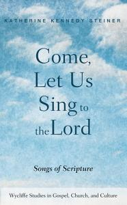 Come  Let Us Sing to the Lord PDF
