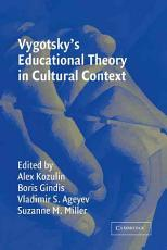Vygotsky s Educational Theory in Cultural Context PDF