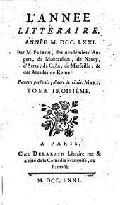 L'Année littéraire, ou, Suite des lettres sur quelques écrits de ce temps: Volumes3à4
