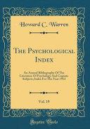 The Psychological Index  Vol  19 PDF