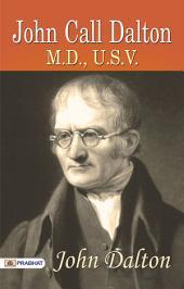 John Call Dalton, M.D., U.S.V.