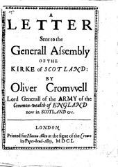 A Letter Sent to the Generall Assembly of the Kirke of Scotland