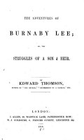 The adventures of Burnaby Lee  or  The struggles of a son   heir PDF