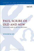 Paul  Scribe of Old and New PDF