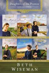 The Complete Daughters of the Promise Collection: Plain Perfect, Plain Pursuit, Plain Promise, Plain Paradise, Plain Proposal, Plain Peace