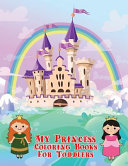 My Princess Coloring Books For Toddlers