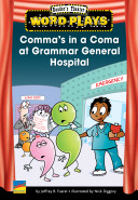 Comma's in a Coma at Grammar General Hospital