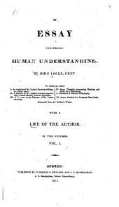 An Essay Concerning Human Understanding: Volume 1