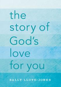 The Story of God s Love for You Book