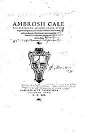 Ambrosii Calepini Bergomatis Lexicon: Svmmo Stvdio diligenter recognition, & à mendis, hactenus à nullo animaduersis, uindicatum ...