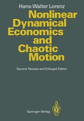 Nonlinear Dynamical Economics and Chaotic Motion: Edition 2