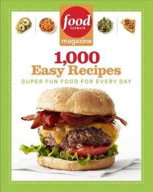 Food Network Magazine 1 000 Easy Recipes