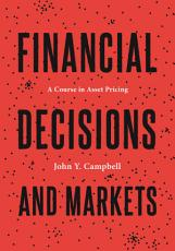 Financial Decisions and Markets PDF