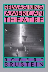 Reimagining American Theatre Book PDF