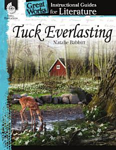 An Instructional Guide for Literature  Tuck Everlasting Book