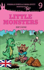Little Monsters #9: Bibi's Bone
