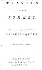 Travels into Turkey. Translated from the ... Latin. Third edition