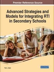 Advanced Strategies and Models for Integrating RTI in Secondary Schools PDF