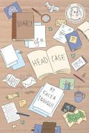 Diary of a Headcase