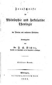 Zeitschrift für Philosophie und spekulative Theologie: Bände 11-12