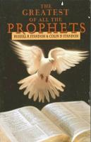 The Greatest of All the Prophets PDF