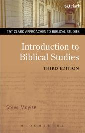 Introduction to Biblical Studies: Edition 3